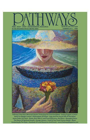 Pathways Summer 2013 Complete Issue - Pathways Magazine