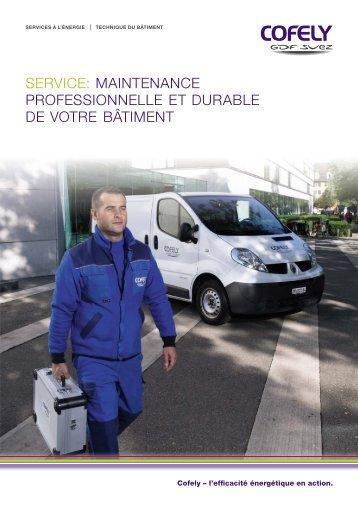 service: maintenance professionnelle et durable de votre ... - Cofely