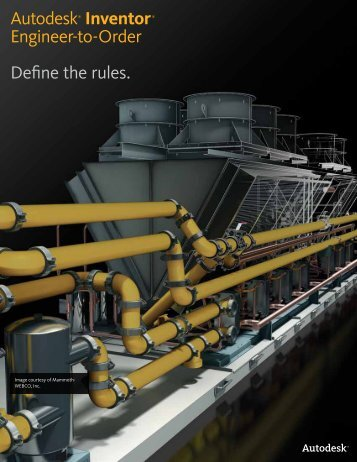 Autodesk® Inventor® Engineer-to-Order Define the rules.