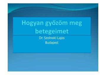 Dr. Szolnoki Lajos Budapest Dr. Szolnoki Lajos Budapest