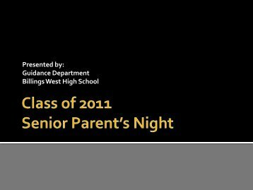 Senior Parent's Night - Billings West High School