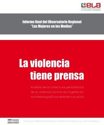 tiene prensa La violencia