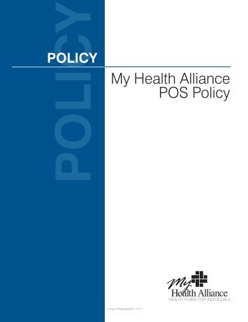 My Health Alliance POS Policy - My Health Alliance Insurance