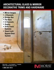 ArchitecturAl glAss & mirror decorAtive trims And ... - Morse Industries