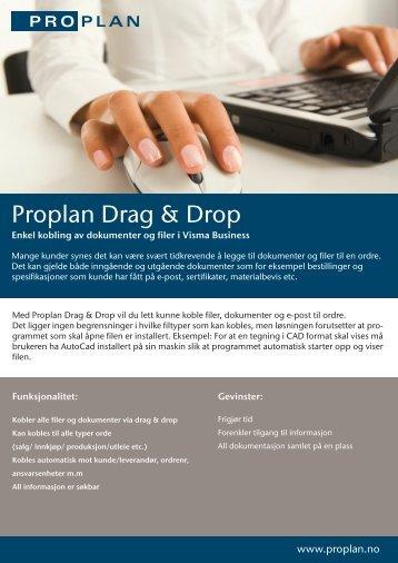 Produktark Proplan Drag Drop rev 2012 - Proplan AS