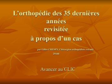 Orthopédie revisitée en un cas clinique Dr Crespy - ClubOrtho.fr