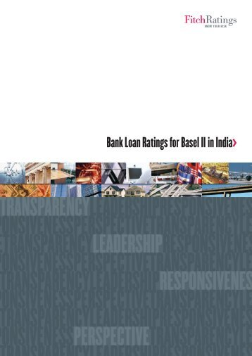 Bank Loan Ratings for Basel II in India> - India Ratings