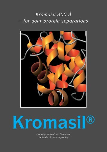 Kromasil 300 Å – for your protein separations - VDS optilab