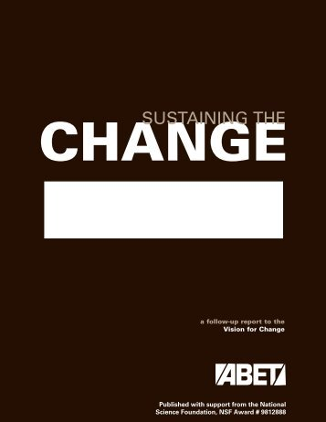Sustaining the Change: A Follow-Up Report to the Vision for ... - ABET