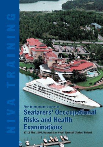 Seafarers' Occcupational Risks and Health Examinations - SEMM