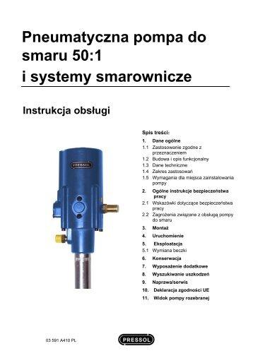 Pneumatyczna pompa do smaru 50:1 i systemy smarownicze - Pressol