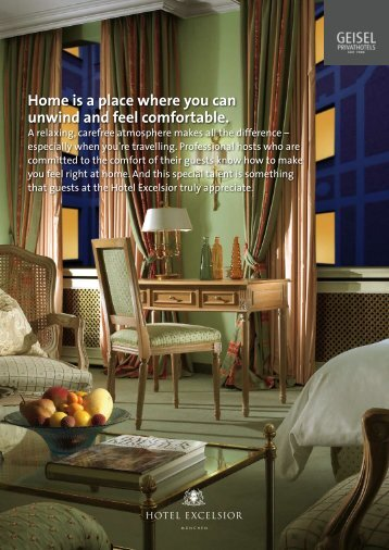 Home is a place where you can unwind and feel ... - Hotel Excelsior