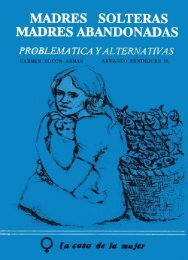 Madres Solteras, Madres Abandonadas: Problema ticas y ... - Sidoc
