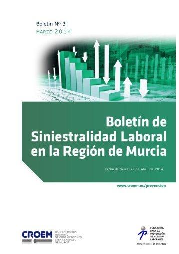 Boletín de Siniestralidad Laboral - Marzo 2014