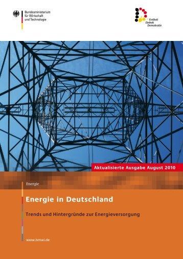 Energie in Deutschland - Trends und Hintergründe zur ...