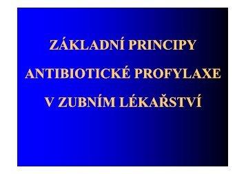Antibiotická profylaxe v zubním lékařství - LF