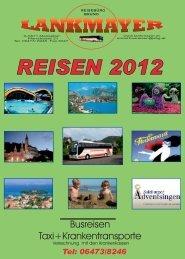Aktuelle Reisen 2012 - Lankmayer