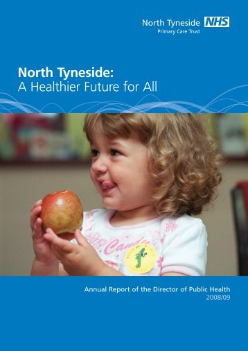 North Tyneside: A Healthier Future for All - South of Tyne and Wear ...