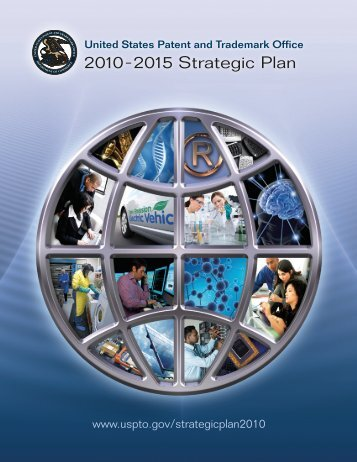 2010– 2015 Strategic Plan - United States Patent and Trademark ...