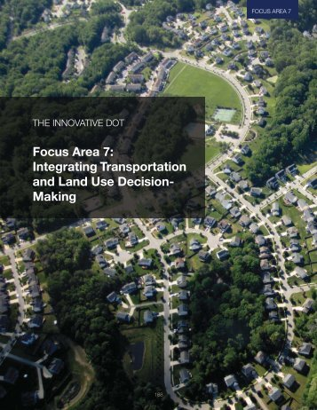 Focus Area 7: Integrating Transportation and Land Use ... - SSTI