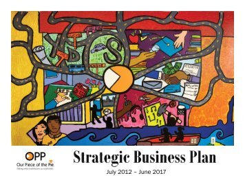 OPP Strategic Business Plan 2012-17 - Our Piece of the Pie