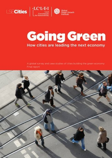 Going Green: How cities are leading the next economy - LSE Cities