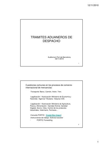 TRAMITES ADUANEROS DE DESPACHO - Port de Barcelona