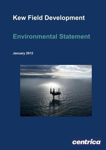 Centrica - Kew Field Development Environmental Statement ...