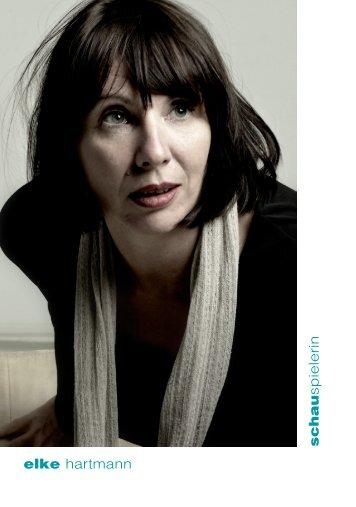 s chau sp ie le rin elke hartmann - Elke Hartmann, Schauspielerin