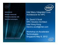 Intel Many Integrated Core Architecture for HPC Dr. David S Scott ...