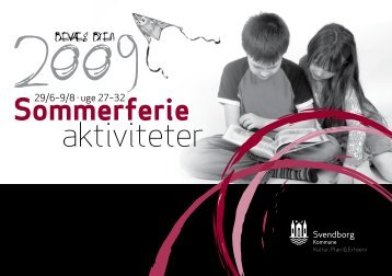Download Sommerferie aktiviteter 2009 - mitsvendborg