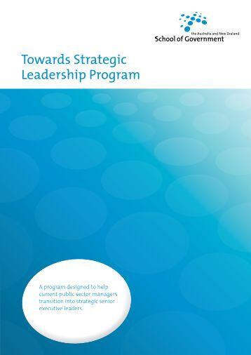 Towards Strategic Leadership Program - Australia and New Zealand ...