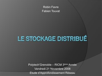 Le Stockage Distribué - MESCAL Project