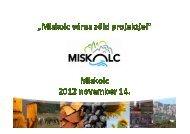 Miskolc Város zöld projektjei
