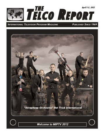 Download our MIPTV 2012 Issue - The Telco Report