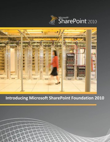 Introducing Microsoft SharePoint Foundation 2010 - Cadac Group