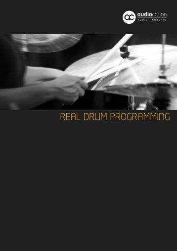 REAL DRUM PROGRAMMING - Audiocation Audio Akademie