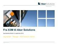 Fra X3M til Aker Solutions