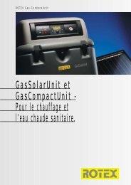GasSolarUnit et GasCompactUnit - Pour le chauffage et l'eau ...