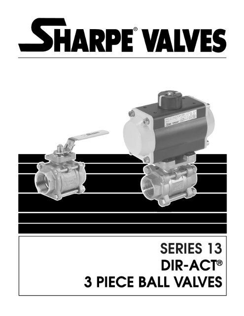 Dir-Act 3 Piece Ball Valves - Series 13 - Temp-Press Inc