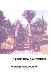 CASUÍSTICA E MÉTODOS - Instituto Lauro de Souza Lima