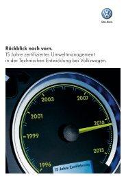 Rückblick nach vorn. 15 Jahre zertifiziertes ... - Volkswagen AG
