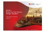 BYOD – Bring Your Own Device, Danger, Disaster? - Trend Micro