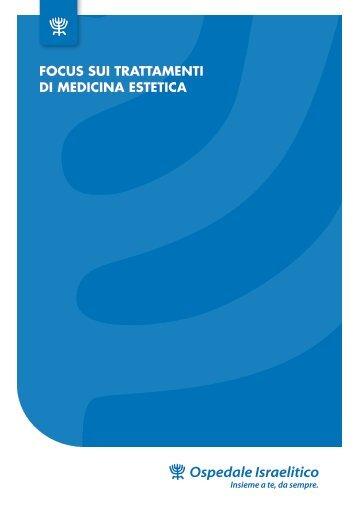 Focus sui trattamenti di medicina estetica - Ospedale Israelitico
