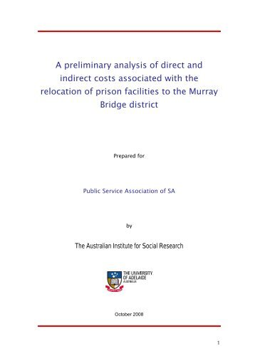 A preliminary analysis of direct and indirect costs associated with the ...