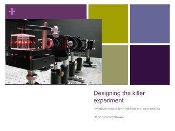 Designing the killer experiment - PraxisUnico