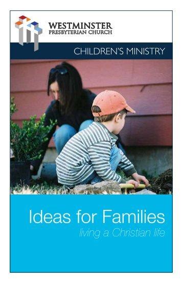 Ideas for Families Living a Christian Life - Westminster Presbyterian ...