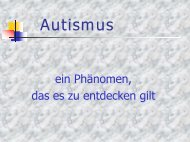 Autismus - Besondere Kinder - besondere Wege