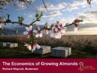 Economics of Growing Almonds - Almond Board of California
