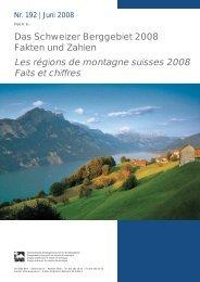 Les régions de montagne suisses 2008 Faits et ... - Berggebiete.ch